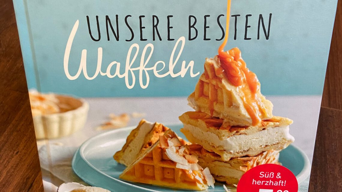 Rezension – Waffeln backen!